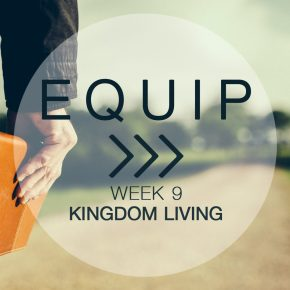 As we continue to strengthen our foundation, we must understand the power of Kingdom Living.