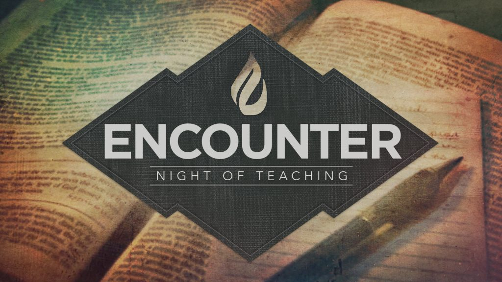 The words of Jesus Christ are timeless. When Jesus spoke, his words had remarkable power that transformed lives and hearts forever. Whether you are just beginning to seek Jesus or have been a believer for years, the Word of God can always speak new truths into your life! On the second Saturday of every month, at 7pm, join us for a powerful night of teaching at our Encounter Service. This night is all about encountering His Presence through his Living Word!